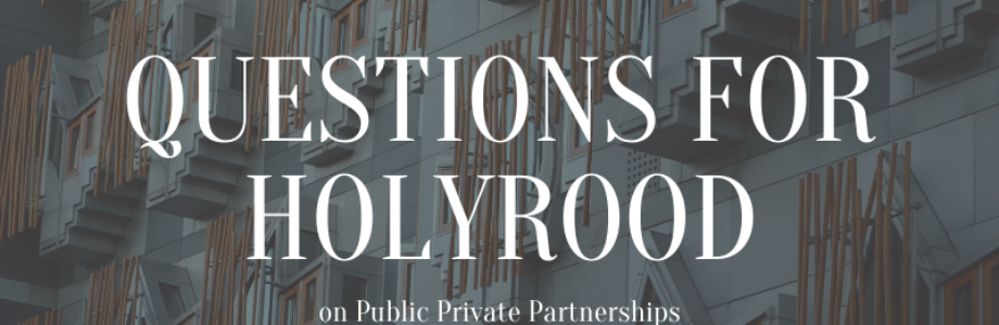 Questioning the Scottish government's approach to Private Finance