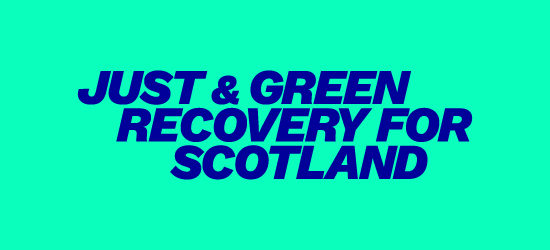 A Just and Green Recovery for Scotland
